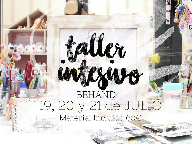 Taller Intensivo de Scrap en Behand (Madrid) Julio 2016