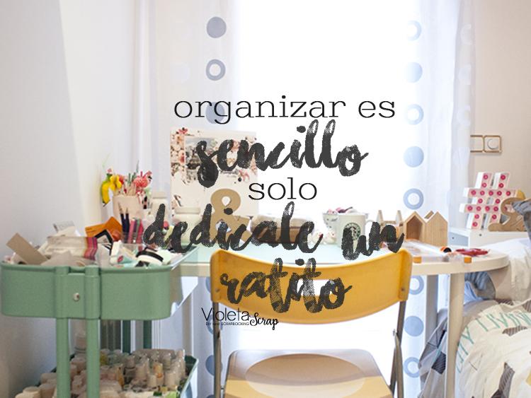Organizar el material de SCRAPBOOKING